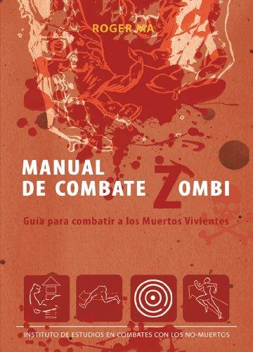 Descargar Libro Manual De Combate Zombi Roger Ma