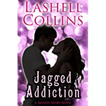 Jagged Addiction (Jagged Ivory Series Book 3)