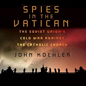 Image result for John Koehler published Spies in the Vatican