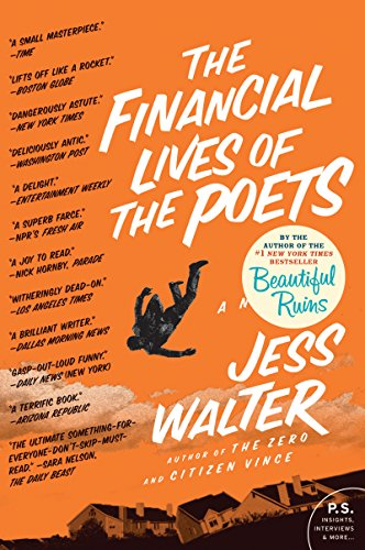 The Financial Lives of the Poets: A Novel