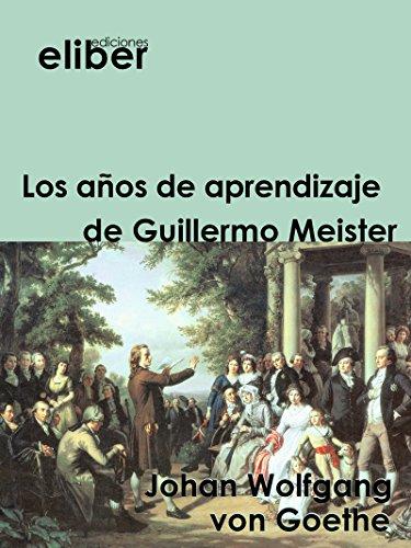Descargar Libro Los Años De Aprendizaje De Guillermo Meister Johan Wolfgang Von Goethe