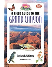 Field Guide to the Grand Canyon: 2nd Edition