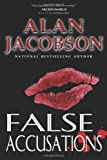 False Accusations, Alan Jacobson, 0615539580