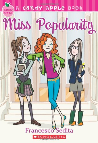 Candy Apple #3: Miss Popularity