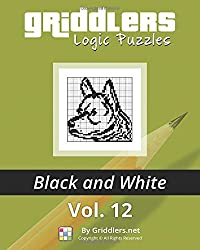 Griddlers Logic Puzzles: Black and White: Volume 12
