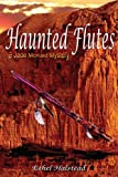 Haunted Flutes, Ethel Halstead, 1300094354