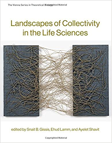 TLandscapes of Collectivity in the Life Sciences