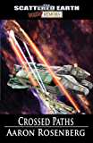 Crossed Paths - A Tale of the Scattered Earth (Tales of the Scattered Earth Book 3)
