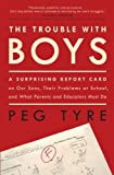The Trouble with Boys, Peg Tyre, 0307381285
