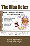 The Man Notes, Ronnie Boggess, 1453722114