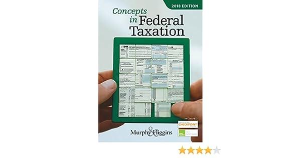 amazon com concepts in federal taxation 2018 ebook kevin e murphy rh amazon com concepts in federal taxation 2017 solutions manual concepts in federal taxation 2017 solutions manual