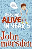 Staying Alive in Year 5