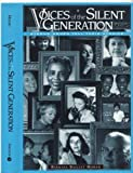 Voices of the Silent Generation, Barbara Baillet Moran, 1888105712