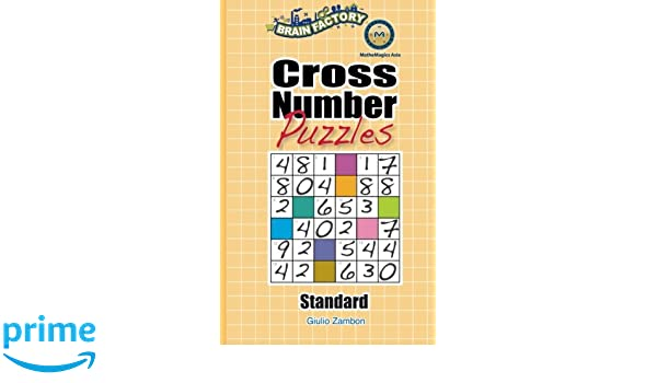Cross Number Puzzles (Standard): Giulio Zambo, Leong Yew Chong