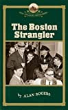 The Boston Strangler (New England Remembers) by Alan Rogers (2006-06-14)