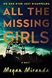 Book cover image for All the Missing Girls: A Novel