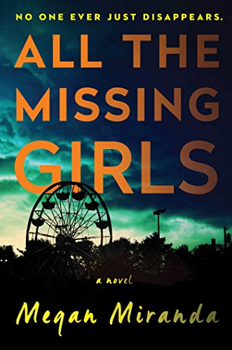 All the Missing Girls: A Novel (Sales Day Online Christmas After)