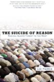 The Suicide of Reason, Lee Harris, 0465010229
