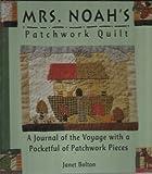Mrs. Noah's Patchwork Quilt, Janet Bolton, 0836242505