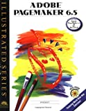 img - for Adobe PageMaker 6.5 - Illustrated (Illustrated Series) book / textbook / text book