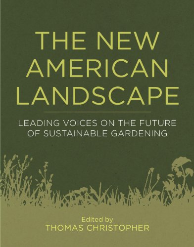 The New American Landscape: Leading Voices on the Future of Sustainable...