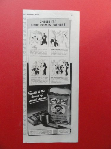 Sir Walter Raleigh pipe tobacco, 1938 Print Ad. (Cheese it! Here comes Father!.) Original Vintage Magazine Print Art.