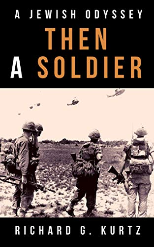 Then a Soldier: A Jewish Odyssey