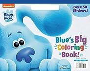 Blue's Big Coloring Book (Blue's Clue