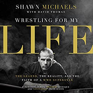 Wrestling for My Life Audiobook