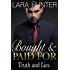 Bought And Paid For: Truth And Lies (Part Two) (The Billionaire's Girlfriend Book 2)