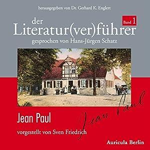 Jean Paul (Der Literaturverführer 1) Hörbuch