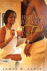 A Hard Man Is Good To Find Kindle Edition