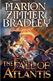 The Fall of Atlantis, Marion Zimmer Bradley, 1476736294