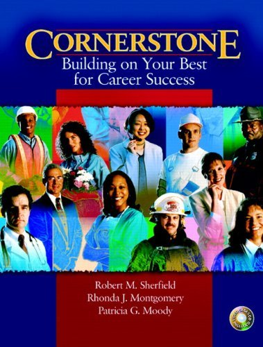 Cornerstone: Building on Your Best for Career Success: With Video Cases for Cornerstone Building on Your Best for Career Success & Video Cases on CD Pkg by Robert M. Sherfield (2005-10-10)
