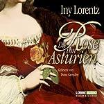 Die Rose von Asturien | Iny Lorentz