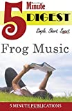 Frog Music: Digest in 5 Minutes, 5. Minute Publications, 150025262X