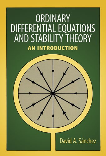 Ordinary Differential Equations and Stability Theory: An Introduction (Dover Books on Mathematics)
