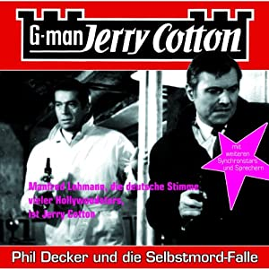 Phil Decker und die Selbstmord-Falle (Jerry Cotton 6) Hörspiel