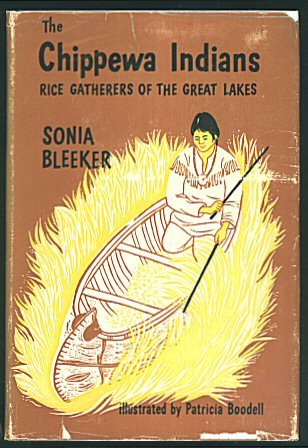 The Chippewa Indians: Rice Gatherers of the Great Lakes (Morrow Junior Books)