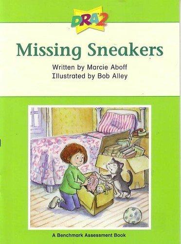 DRA2 Missing Sneakers (Benchmark Assessment Book Level 28) (Developmental Reading Assessment Second Edition)