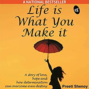 Life Is What You Make It Audiobook