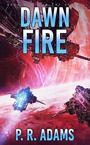(Dawn Fire: Elite Response Force Book Five (ERF 5))