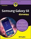 Samsung Galaxy S8 For Dummies (For Dummies (Computer/Tech))