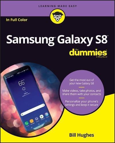 Samsung Galaxy S8 For Dummies (For Dummies (Computer/Tech)) (Samsung Dummy)