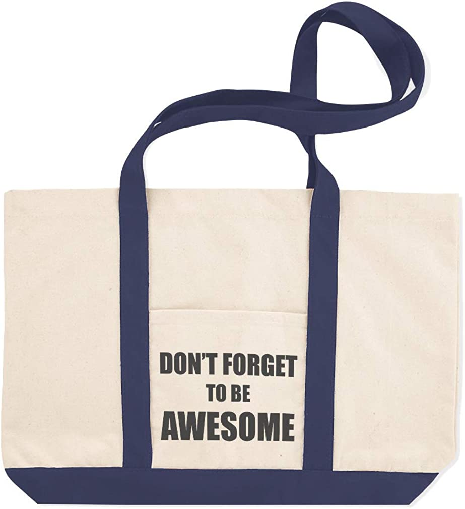 Canvas Shopping Tote Bag DonT Forget to Be Awesome Awesome Beach Bags for Women Inspirational Gifts