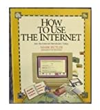 How to Use the Internet, Butler, Mark, 1562762222