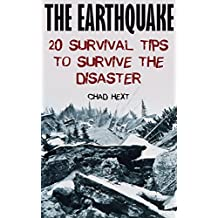 The Earthquake: 20 Survival Tips To Survive The Disaster