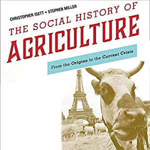 The Social History of Agriculture Audiobook