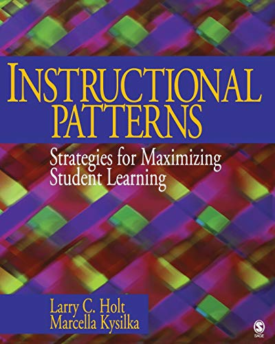 Instructional Patterns: Strategies for Maximizing Student Learning