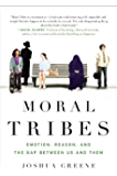 Moral Tribes: Emotion, Reason and the Gap Between Us and Them (English Edition)